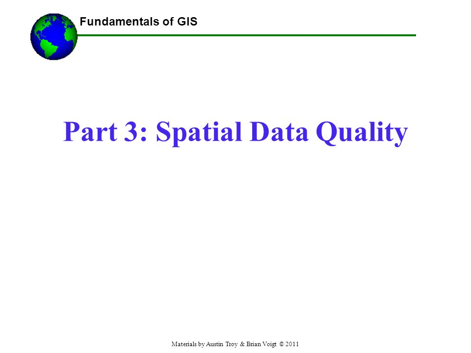 Part 3: Spatial Data Quality