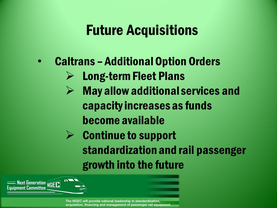 Future Acquisitions Caltrans – Additional Option Orders