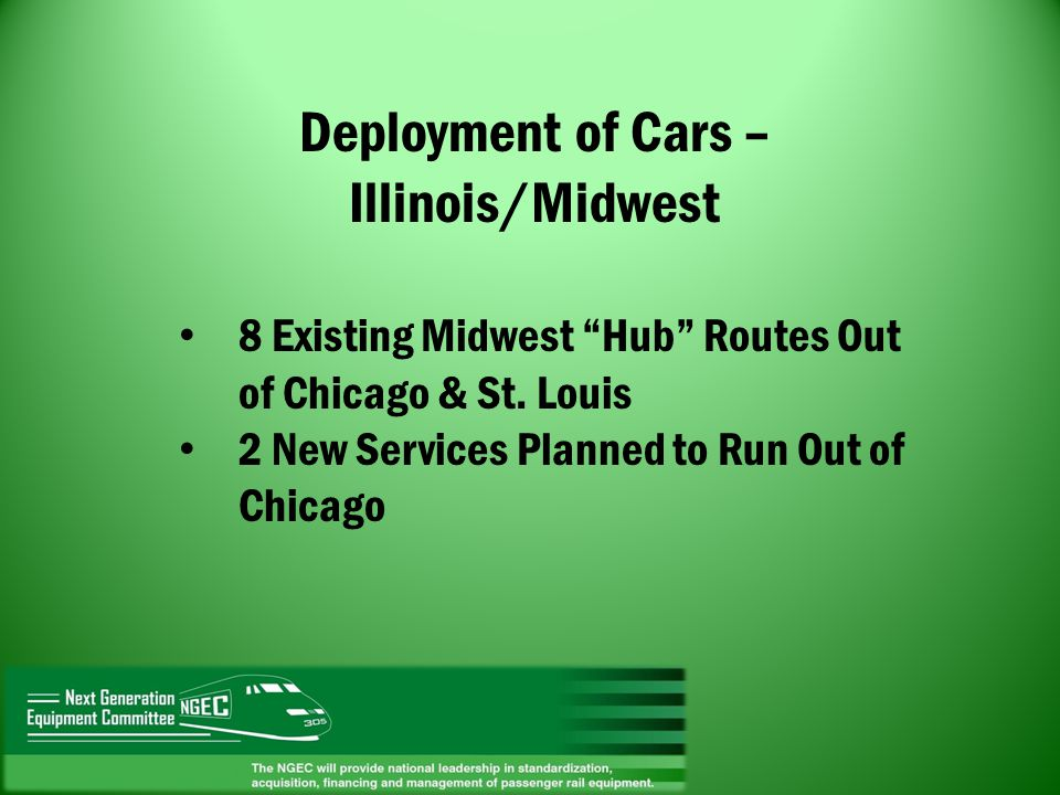 Deployment of Cars – Illinois/Midwest