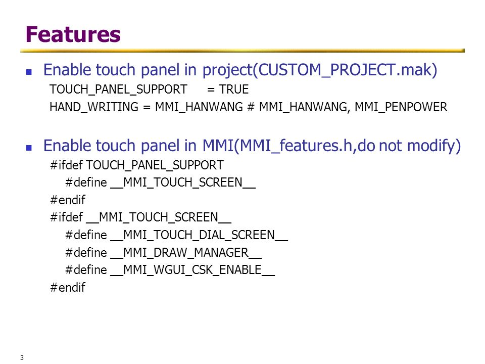 Features Enable touch panel in project(CUSTOM_PROJECT.mak)