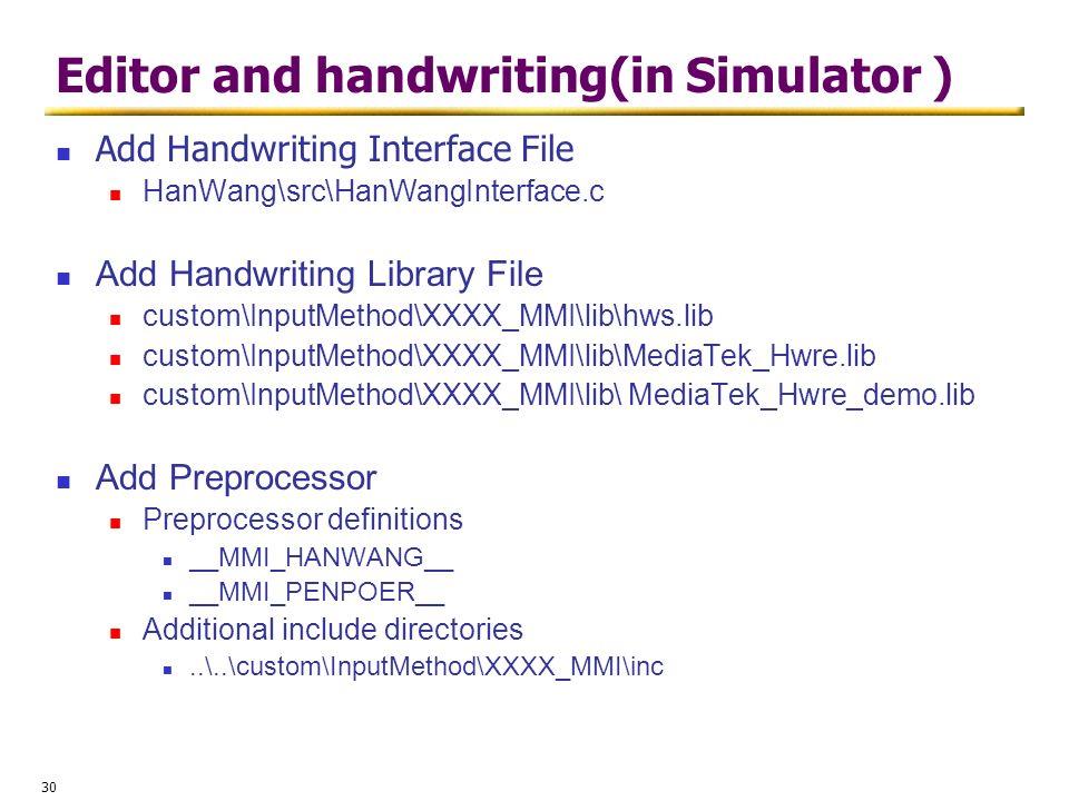 Editor and handwriting(in Simulator )