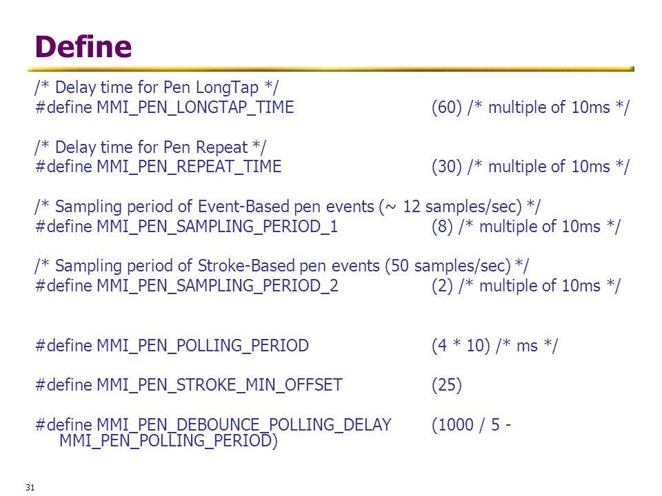 Define /* Delay time for Pen LongTap */