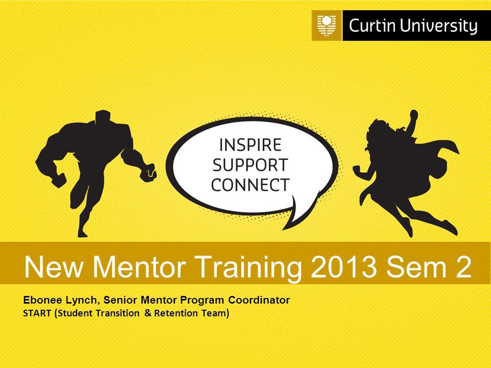 New Mentor Training 2013 Sem 2