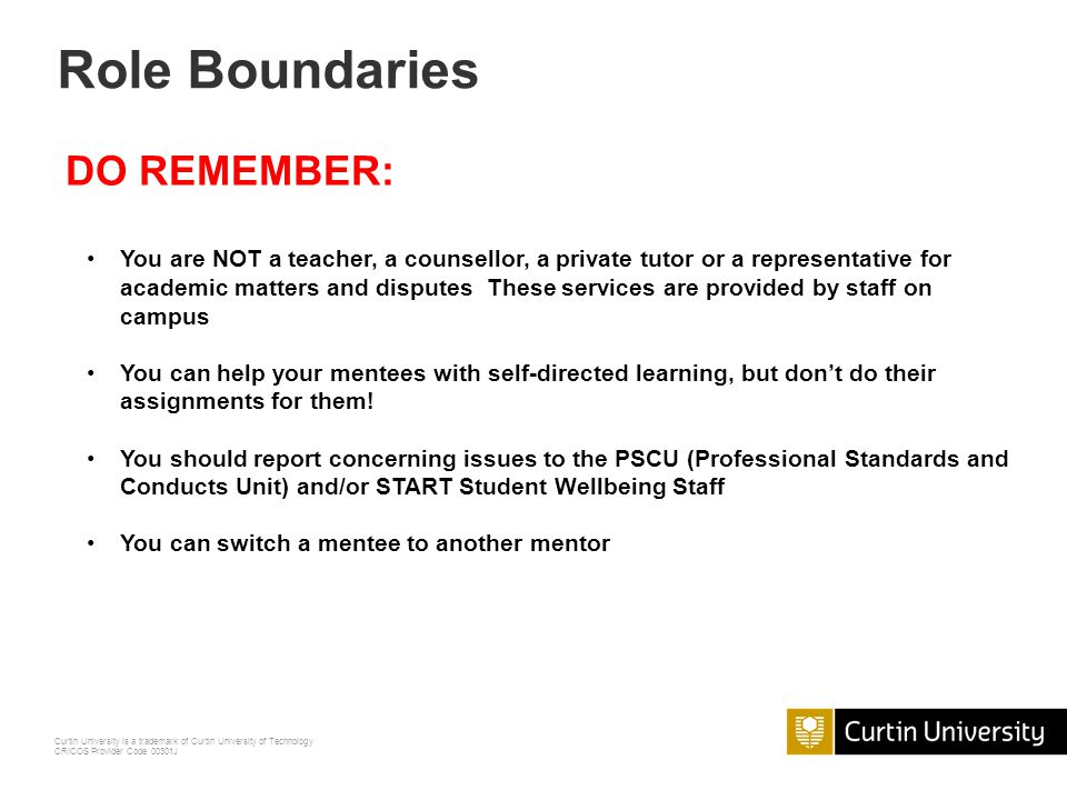Role Boundaries DO REMEMBER: