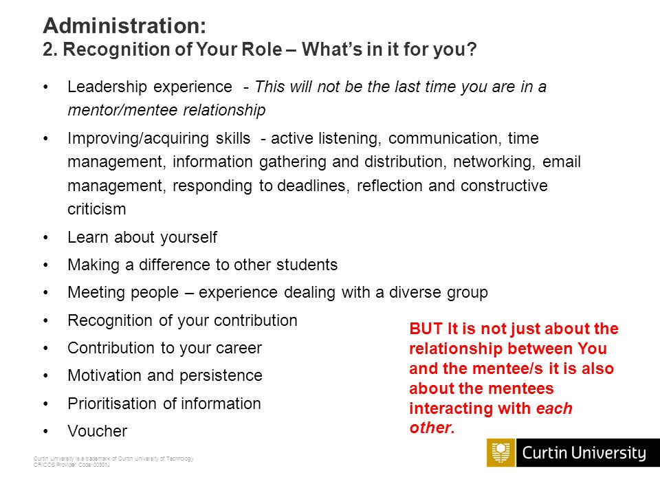 Administration: 2. Recognition of Your Role – What's in it for you