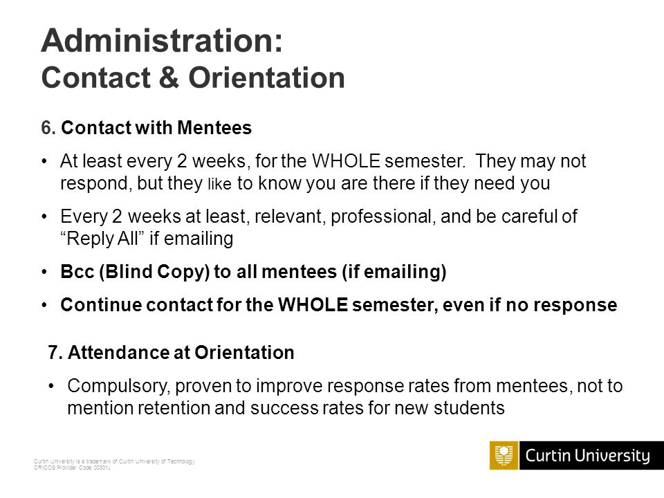 Administration: Contact & Orientation 6. Contact with Mentees