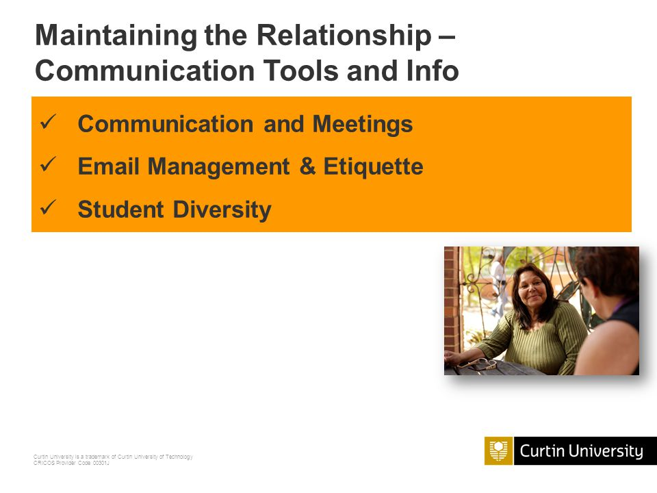 Maintaining the Relationship – Communication Tools and Info