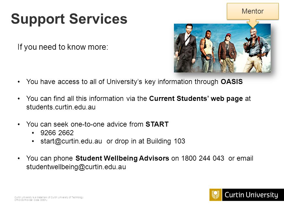 Support Services If you need to know more: Mentor