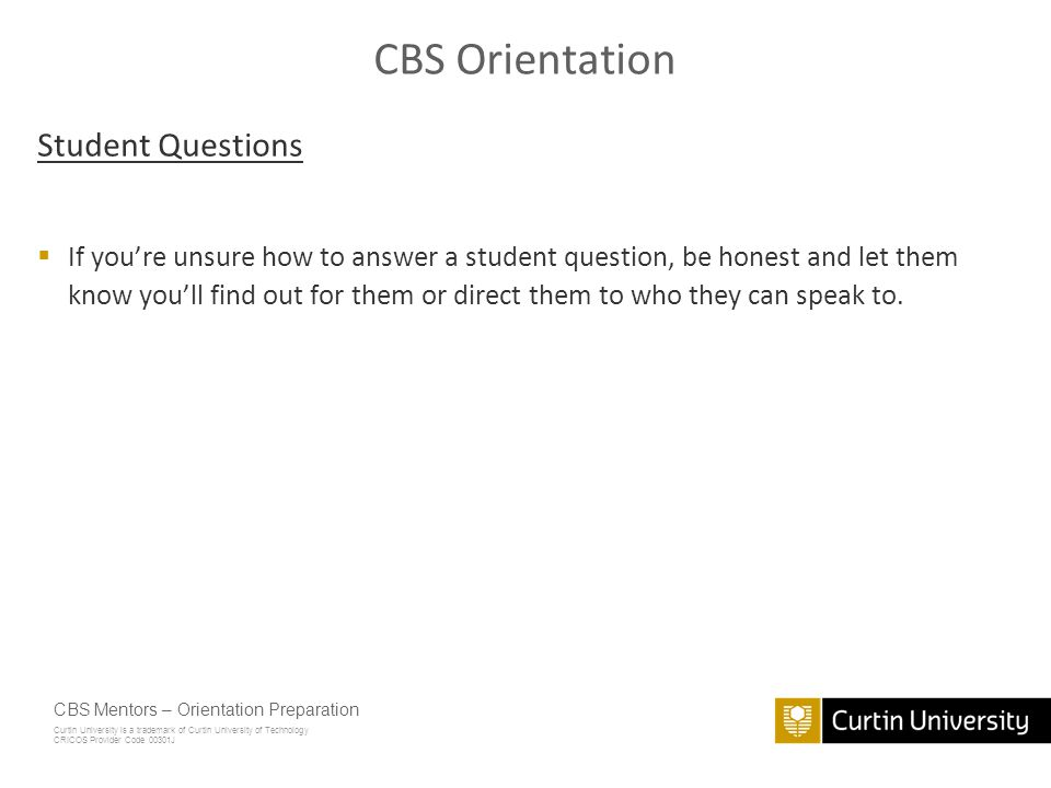 CBS Orientation Student Questions