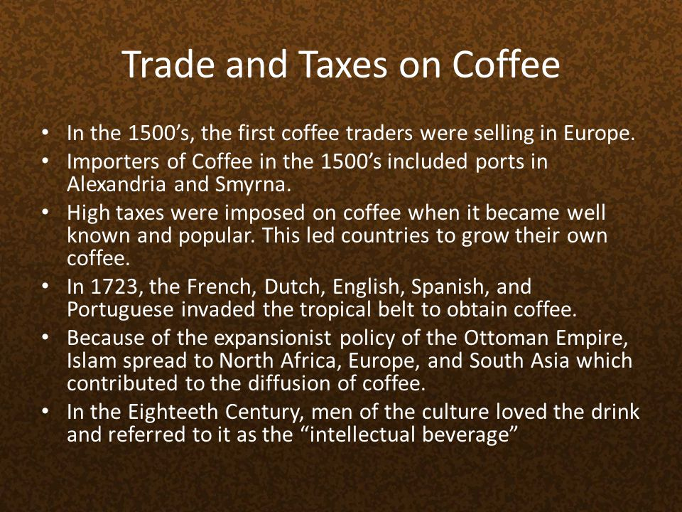 Trade and Taxes on Coffee