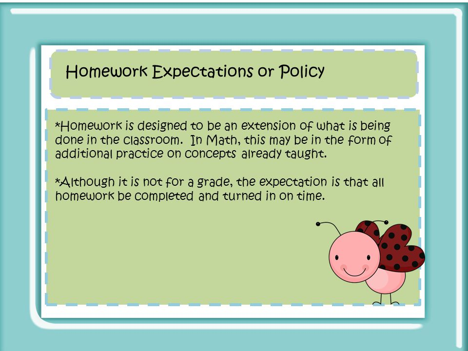 Homework Expectations or Policy