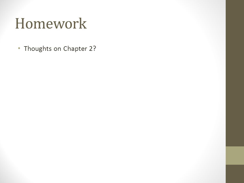 Homework Thoughts on Chapter 2