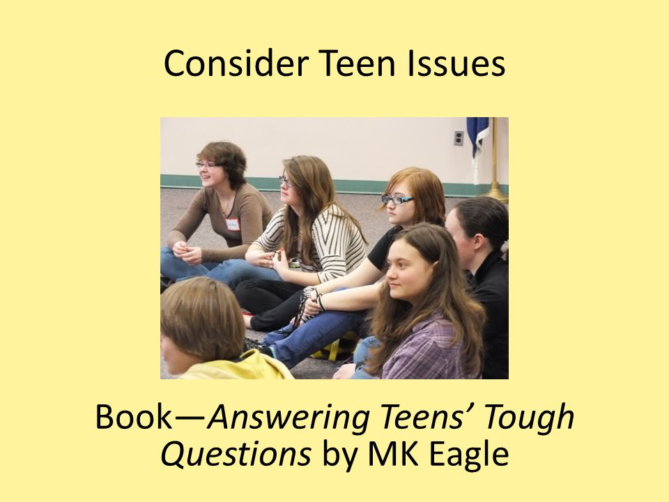 Book—Answering Teens' Tough Questions by MK Eagle