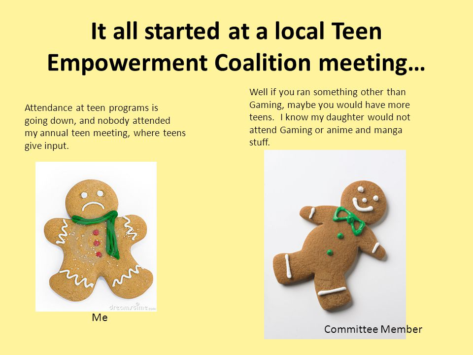 It all started at a local Teen Empowerment Coalition meeting…