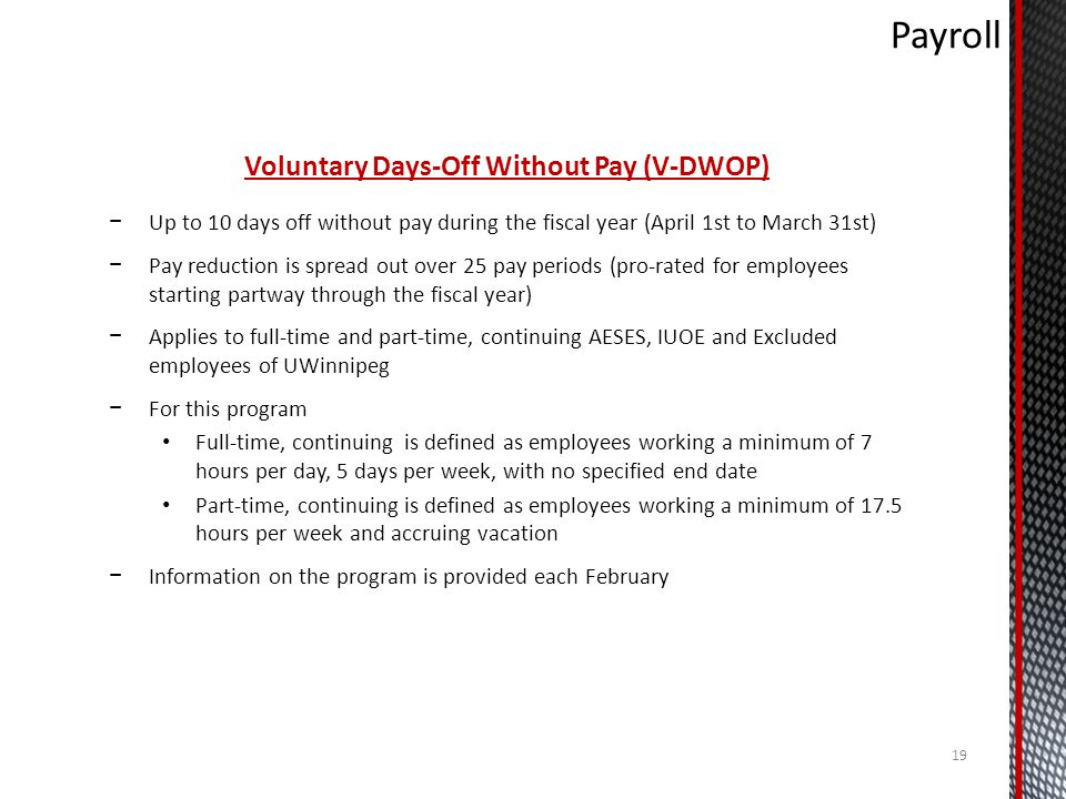 Voluntary Days-Off Without Pay (V-DWOP)
