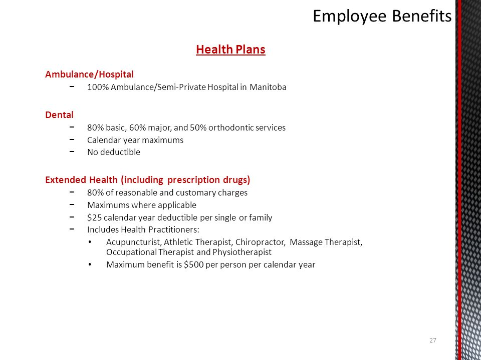 Employee Benefits Health Plans Ambulance/Hospital Dental