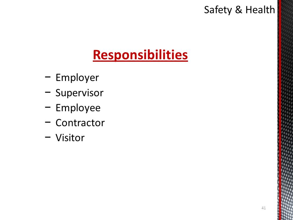 Responsibilities Employer Supervisor Employee Contractor Visitor