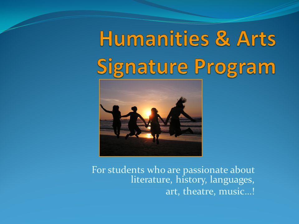 Humanities & Arts Signature Program