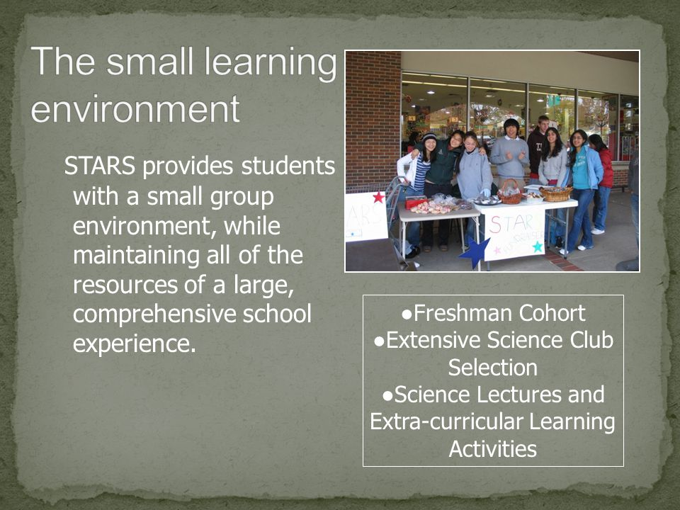 The small learning environment