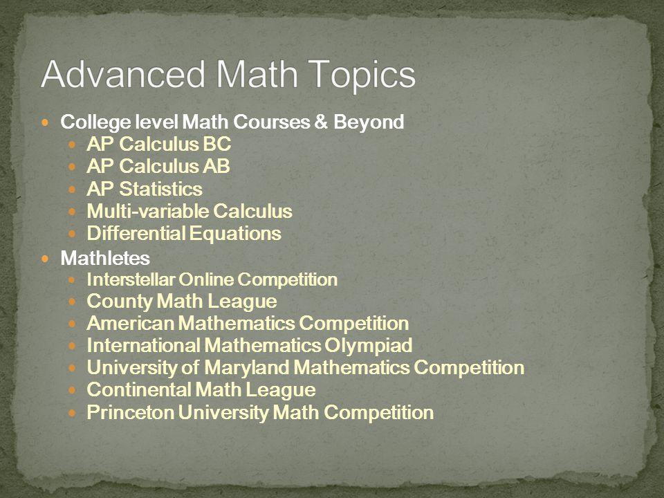 Advanced Math Topics College level Math Courses & Beyond
