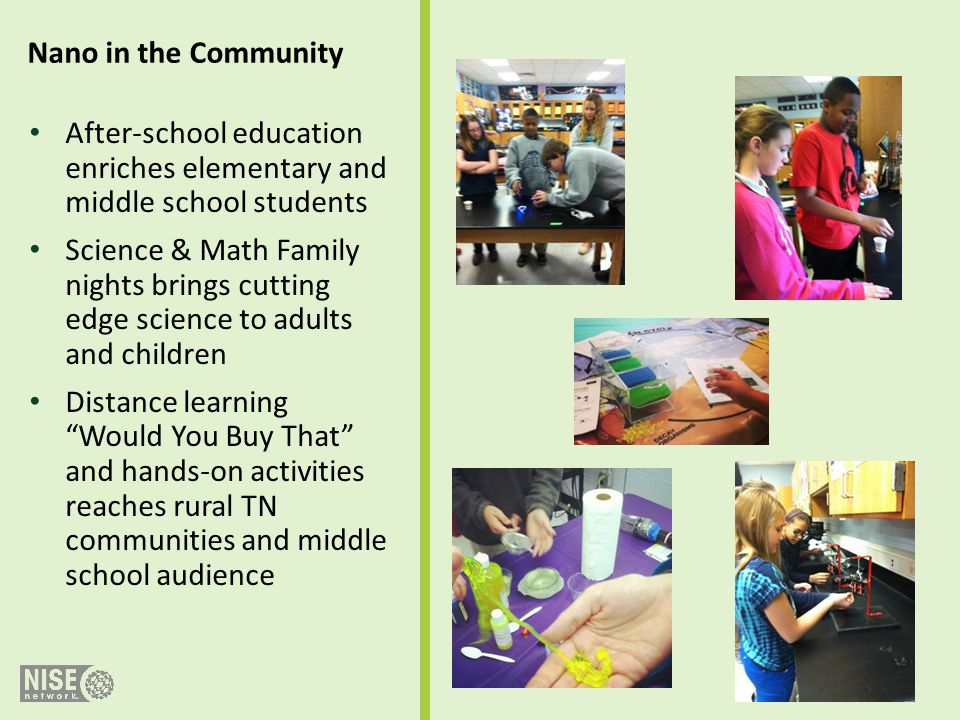Nano in the Community After-school education enriches elementary and middle school students.