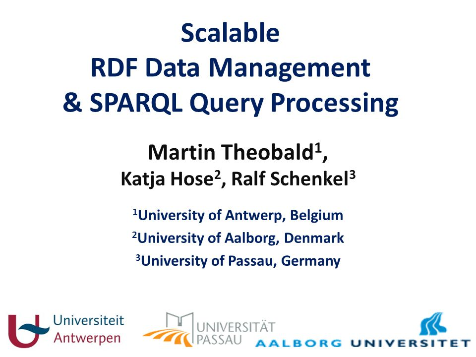 Scalable RDF Data Management & SPARQL Query Processing