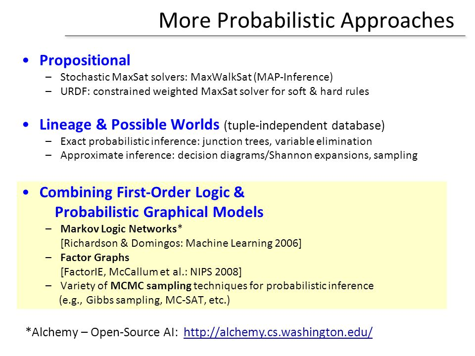 More Probabilistic Approaches