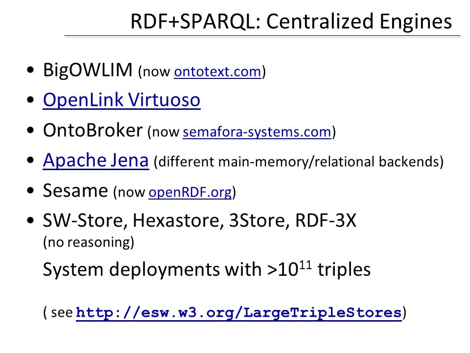 RDF+SPARQL: Centralized Engines