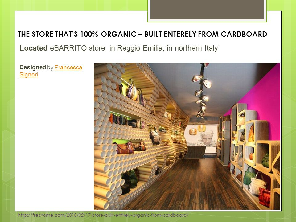 THE STORE THAT'S 100% ORGANIC – BUILT ENTERELY FROM CARDBOARD