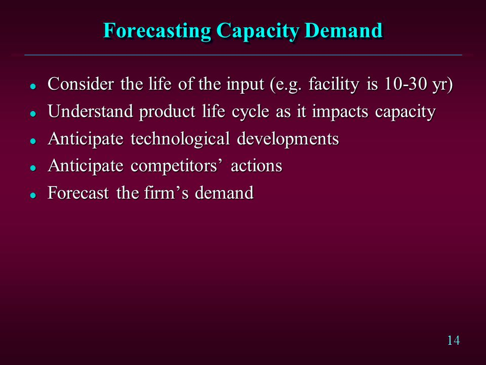 Forecasting Capacity Demand