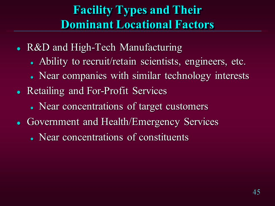 Facility Types and Their Dominant Locational Factors