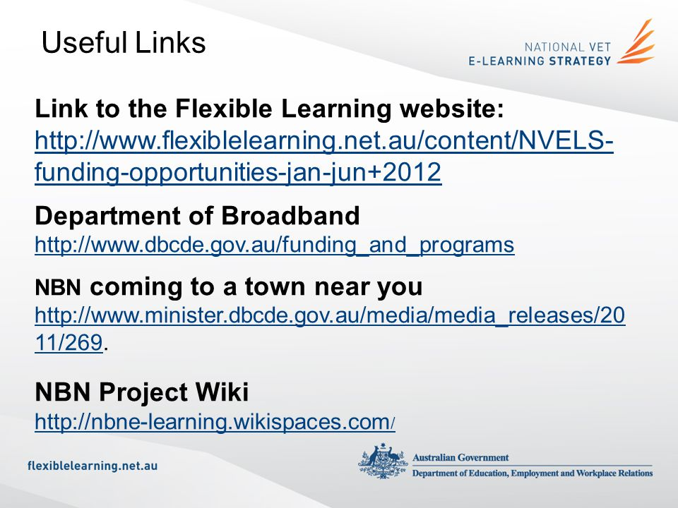 Useful Links Link to the Flexible Learning website: