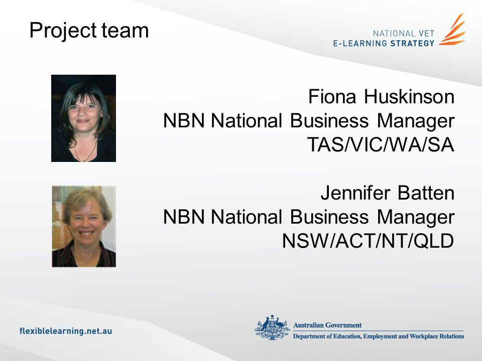Project team Fiona Huskinson NBN National Business Manager