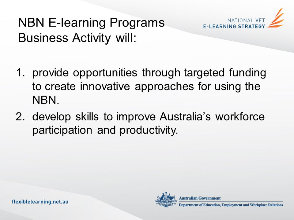 NBN E-learning Programs Business Activity will: