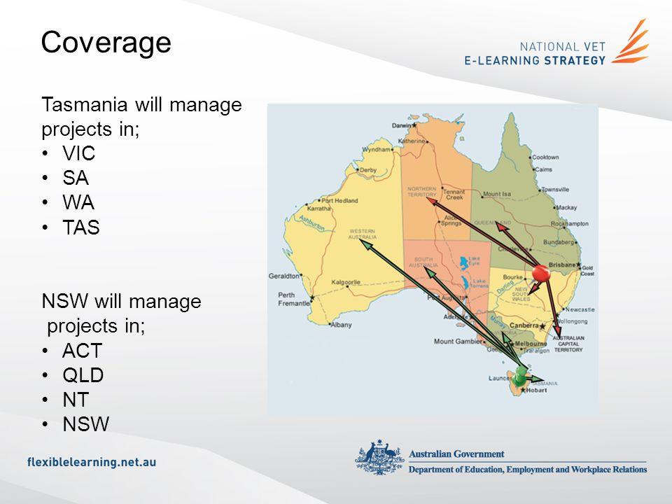Coverage Tasmania will manage projects in; VIC SA WA TAS