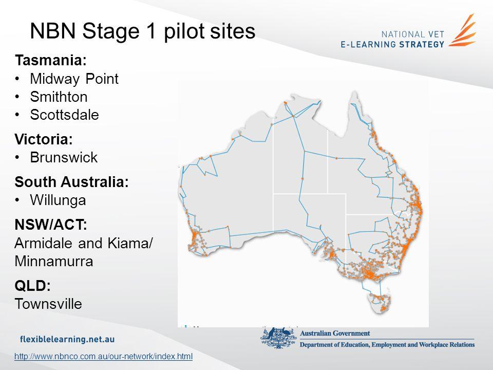 NBN Stage 1 pilot sites Tasmania: Midway Point Smithton Scottsdale