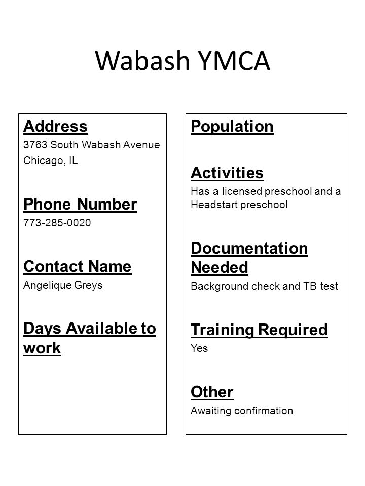 Wabash YMCA Address Phone Number Contact Name Days Available to work