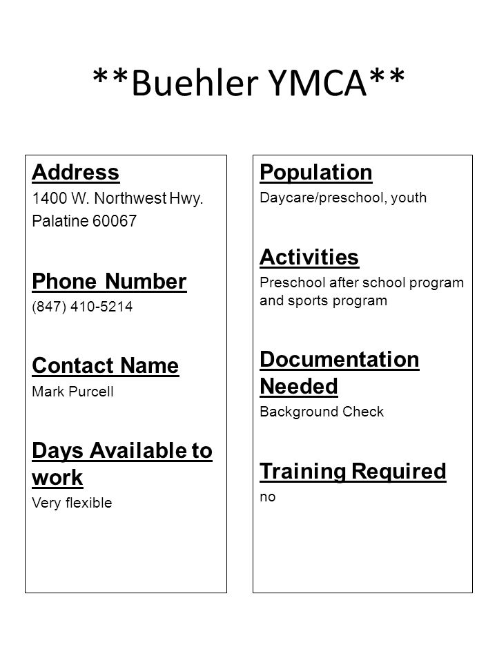 **Buehler YMCA** Address Phone Number Contact Name