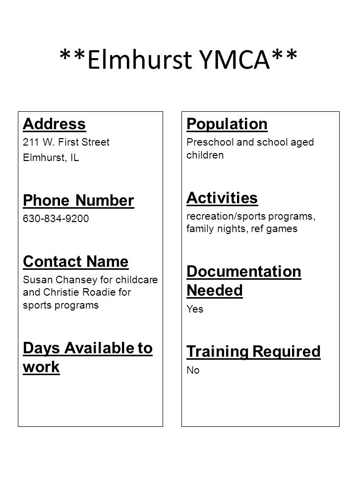 **Elmhurst YMCA** Address Phone Number Contact Name