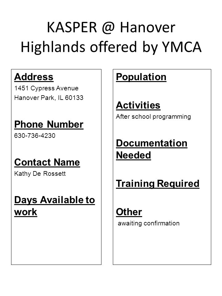 KASPER @ Hanover Highlands offered by YMCA