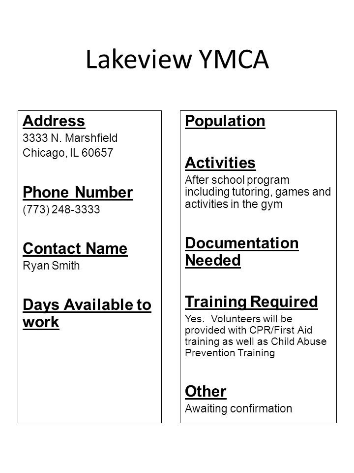 Lakeview YMCA Address Phone Number Contact Name Days Available to work
