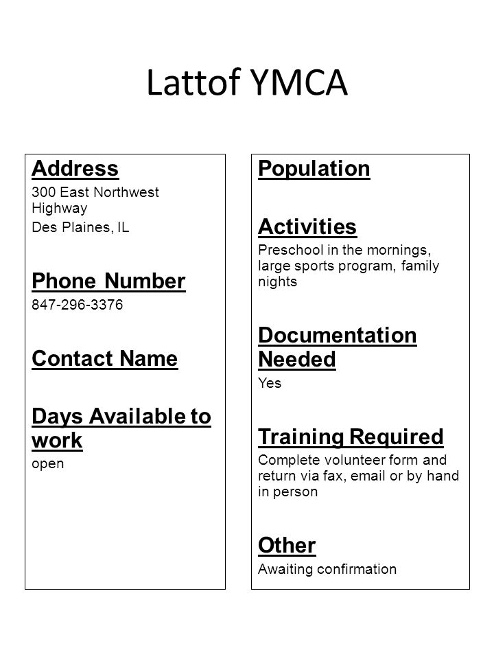 Lattof YMCA Address Phone Number Contact Name Days Available to work