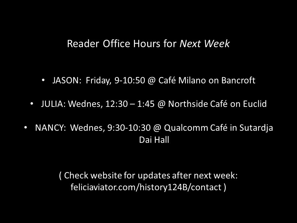 Reader Office Hours for Next Week