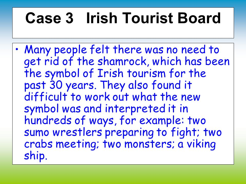 Case 3 Irish Tourist Board
