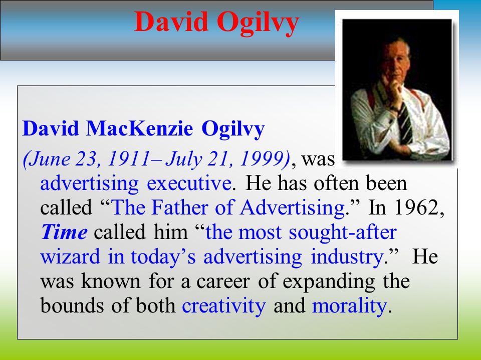 David Ogilvy David MacKenzie Ogilvy
