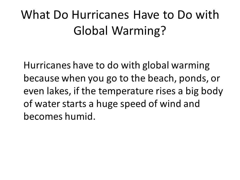 What Do Hurricanes Have to Do with Global Warming
