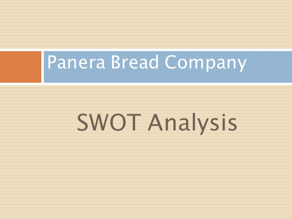 Strategic Analysis of Panera Bread Company