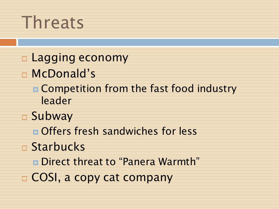Threats Lagging economy McDonald's Subway Starbucks