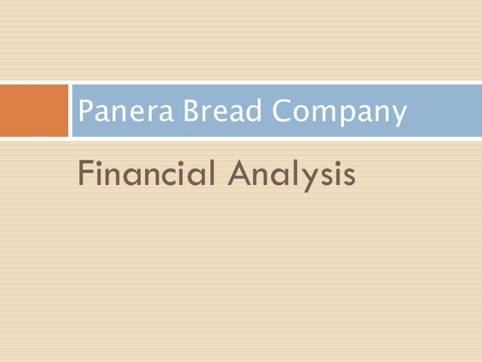 Panera Bread Company Financial Analysis
