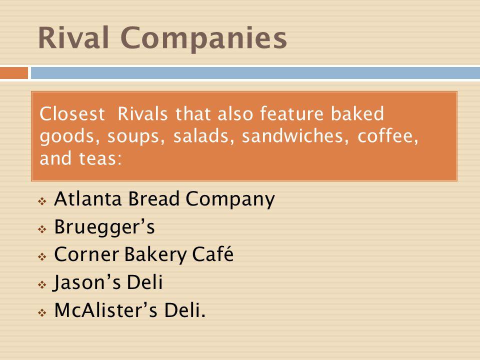 Rival Companies Atlanta Bread Company Bruegger's Corner Bakery Café